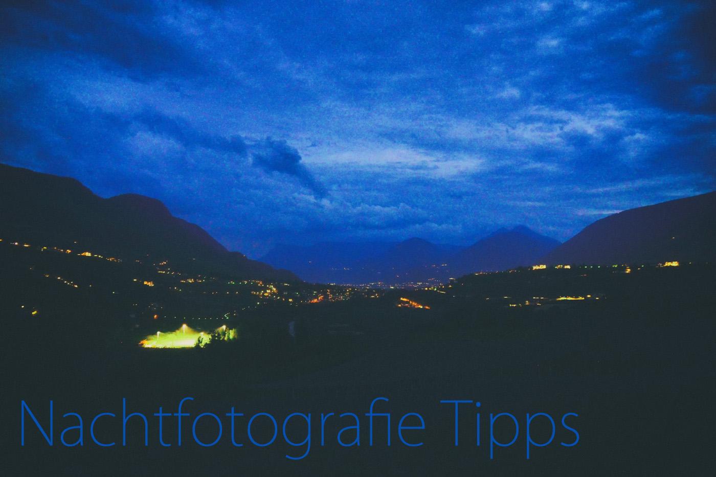 Nachtfotografie Tipps